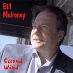 Bill Mulroney - Second Wind