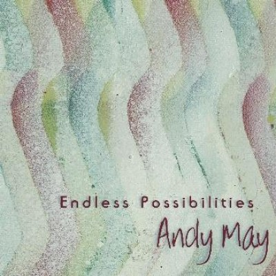 Andy May - Endless Possibilities