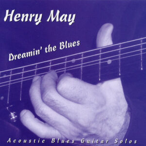 henry-may-dreamin-the-blues