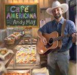 Andy May - Cafe' Americana