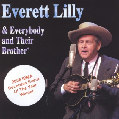 Everett Lilly - Everybody and Their Brother