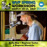 Andy May workshop poster - spring online workshops, Walnut Valley Fest
