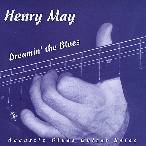 Dreamin' the Blues by Henry May - CD Cover